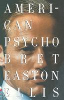 Favorite creep-out read (tie): American Psycho  by Bret Easton Ellis, July 2000