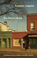 The Grass Harp and A Tree of Night