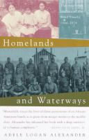 Homeland and Waterways: The American Journey of the Bond Family 1846-1926