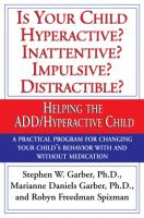 Is your Child Hyperactive? Inattentive? Impulsive? Distractible?