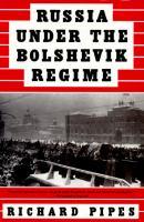 Russia Under the Bolshevik Regime