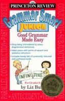The Princeton Review Grammar Smart Junior
