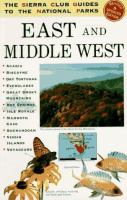 The Sierra Club Guides to the National Parks of the East and Middle West