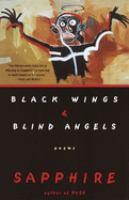 Black Wings & Blind Angels