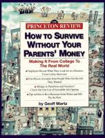 The Princeton Review How to Survive Without your Parents' Money