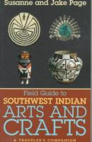 Field Guide to Southwest Indian Arts and Crafts