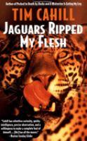 Jaguars Ripped My Flesh