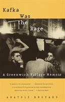 Kafka was the rage : a Greenwich Village memoir