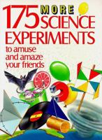 175 More Science Experiments to Amuse and Amaze your Friends