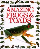 Amazing Frogs & Toads