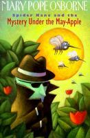 Spider Kane and the Mystery Under the May Apple