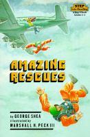 Amazing Rescues