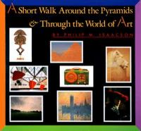 A Short Walk Around the Pyramids and Through the World of Art