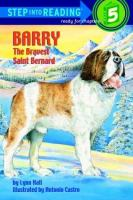 Barry, the Bravest Saint Bernard