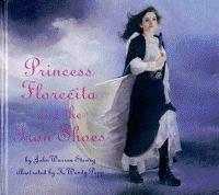 Princess Florecita and the Iron Shoes