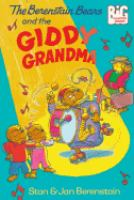 The Berenstain Bears and the Giddy Grandma