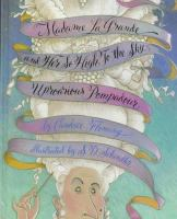 Madame LaGrande and Her So High, to the Sky, Uproarious Pompadour
