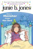 Junie B. Jones Has A Monster Under Her Bed #8