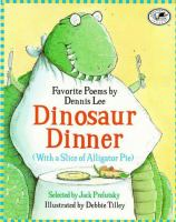 Dinosaur Dinner With A Slice of Alligator Pie
