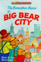 The Berenstain Bears in Big Bear City