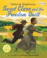 Sweet Clara and the Freedom Quilt