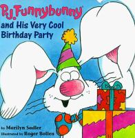 P.J. Funnybunny and His Very Cool Birthday Party