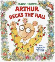 Arthur Decks the Hall