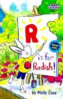 """R"" Is for Radish!"