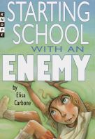 Starting School With An Enemy