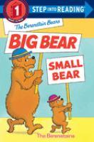 The Berenstain Bears Big Bear, Small Bear