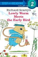 Richard Scarry's Lowly Worm Meets the The Early Bird
