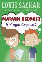 Marvin Redpost : A Magic Crystal?
