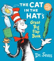 The Cat in the Hat's Great Big Flap Book /Dr. Seuss