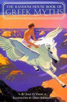 The Random House Book Of Greek Myths