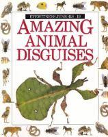 Amazing Animal Disguises