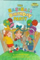 The Baseball Birthday Party