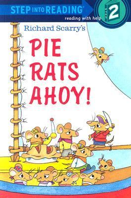 Cover image for Richard Scarry's Pie Rats Ahoy!