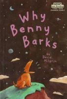 Why Benny Barks