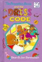 The Berenstain Bears and the Dress Code