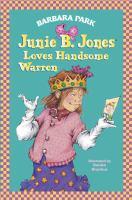Junie B. Jones Loves Handsome Warren
