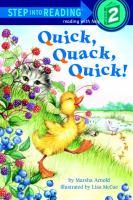 Quick, Quack, Quick