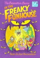 The Berenstain Bears in the Freaky Funhouse