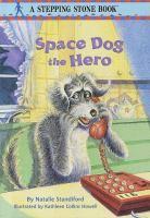 Space Dog the Hero