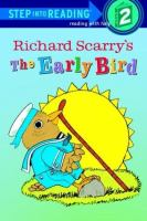 Richard Scarry's The Early Bird