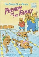 The Berenstain Bears-- Phenom in the Family
