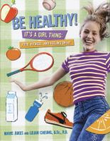 Be Healthy! It's A Girl Thing