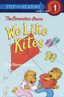 The Berenstain Bears We Like Kites
