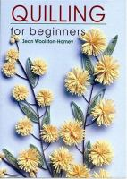 Quilling for Beginners
