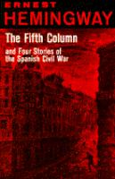 The Fifth Column, and Four Stories of the Spanish Civil War