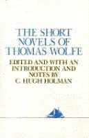 The Short Novels of Thomas Wolfe